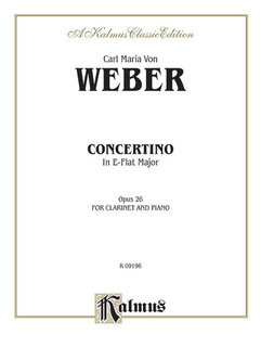 Concertino for Clarinet in A-Flat Major, Op. 26 (Orch.)