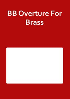 BB Overture For Brass