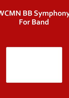 WCMN BB Symphony For Band