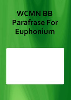 WCMN BB Parafrase For Euphonium