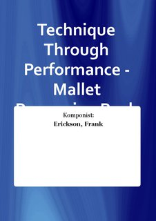 Technique Through Performance - Mallet Percussion Buch