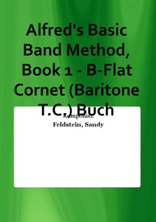 Alfreds Basic Band Method, Book 1 - B-Flat Cornet (Baritone T.C.) Buch