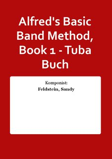 Alfreds Basic Band Method, Book 1 - Tuba Buch