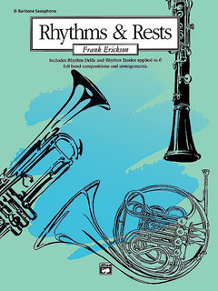 Rhythms and Rests - E-Flat Baritone Saxophone Buch