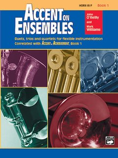 Accent on Ensembles, Book 1 - Horn in F Buch