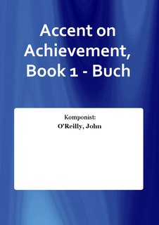 Accent on Achievement, Book 1 - Buch