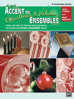 Accent on Christmas and Holiday Ensembles - B-Flat Clarinet/Bass Clarinet Buch
