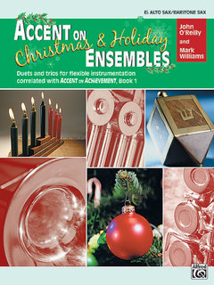 Accent on Christmas and Holiday Ensembles - E-Flat Alto Sax/Bari Sax Buch