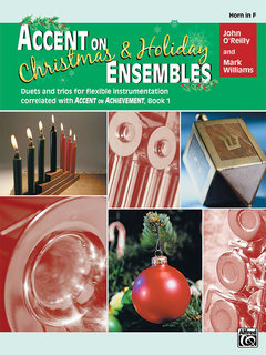 Accent on Christmas and Holiday Ensembles - Horn in F Buch