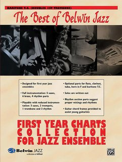 Best of Belwin Jazz: First Year Charts Collection for Jazz Ensemble - Baritone T.C. (Doubles 1st Trombone Part)