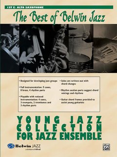 Best of Belwin Jazz: Young Jazz Collection for Jazz Ensemble - 1st E-Flat Alto Saxophone