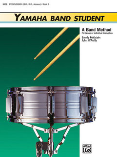 Yamaha Band Student, Book 2 - Percussion?Snare Drum, Bass Drum & Accessories Buch