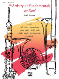 The Artistry of Fundamentals for Band - E-Flat Alto Saxophone Buch