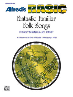 Fantastic Familiar Folk Songs - Flute, Oboe, Guitar Buch