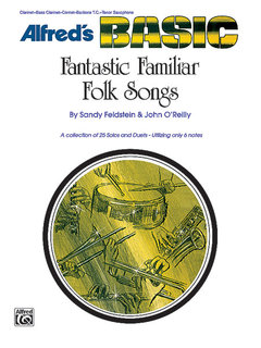 Fantastic Familiar Folk Songs - B-Flat Instruments (Clarinet, Bass Clarinet, Cornet, Baritone T.C., Tenor Sax) Buch
