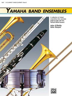 Yamaha Band Ensembles, Book 2 - Clarinet, Bass Clarinet Buch