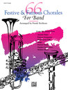 66 Festive and Famous Chorales for Band - 2nd B-Flat...