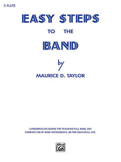 Easy Steps to the Band - C Flute Buch