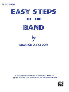 Easy Steps to the Band - E-Flat Alto Saxophone Buch