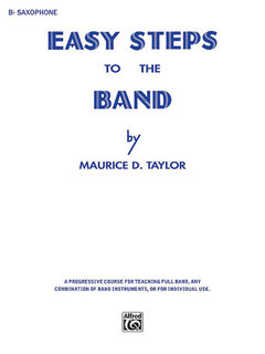 Easy Steps to the Band - B-Flat Tenor Saxophone Buch