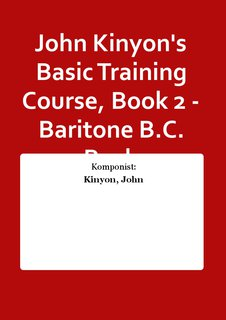 John Kinyons Basic Training Course, Book 2 - Baritone B.C. Buch