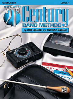 Belwin 21st Century Band Method, Level 1 - Conductor Buch