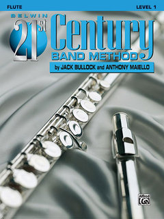 Belwin 21st Century Band Method, Level 1 - Flute Buch