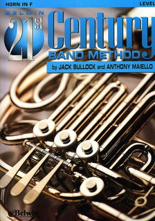 Belwin 21st Century Band Method, Level 1 - Horn in F Buch