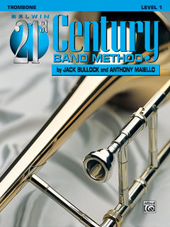 Belwin 21st Century Band Method, Level 1 - Trombone Buch