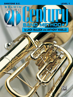 Belwin 21st Century Band Method, Level 1 - Baritone B.C. Buch