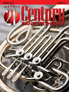 Belwin 21st Century Band Method, Level 2 - Horn in F Buch