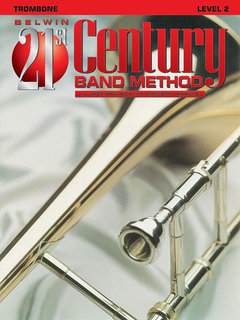Belwin 21st Century Band Method, Level 2 - Trombone Buch