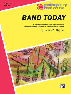 Band Today, Part 1 - E-Flat Alto Saxophone Buch