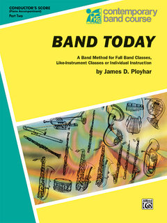 Band Today, Part 2 - Conductor (Piano Acc.) Buch