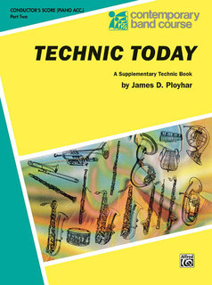 Technic Today, Part 2 - Conductor (Piano Acc.) Buch