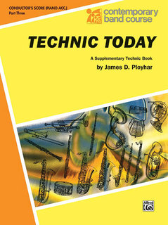 Technic Today, Part 3 - Conductor (Piano Acc.) Buch