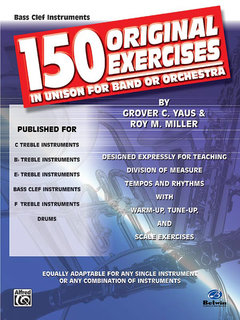 150 Original Exercises in Unison for Band or Orchestra - Bass Clef Instruments Buch