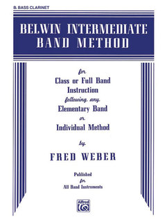 Belwin Intermediate Band Method - B-Flat Bass Clarinet Buch