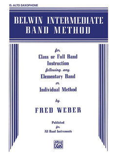 Belwin Intermediate Band Method - E-Flat Alto Saxophone Buch