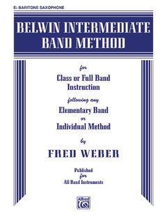 Belwin Intermediate Band Method - E-Flat Baritone Saxophone Buch