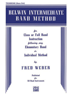Belwin Intermediate Band Method - Trombone (B.C.) Buch