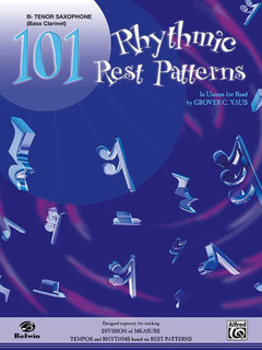 101 Rhythmic Rest Patterns - B-Flat Tenor Saxophone Buch