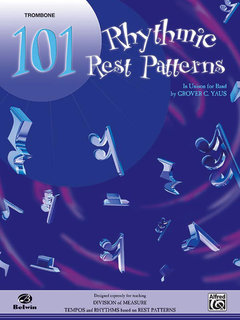 101 Rhythmic Rest Patterns - Trombone Buch