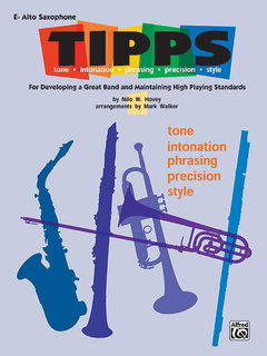 T-I-P-P-S for Band - E-Flat Alto Saxophone Buch