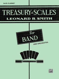 Treasury of Scales for Band and Orchestra - 2nd B-Flat Clarinet Buch