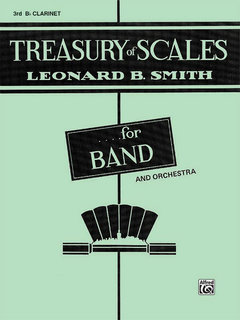 Treasury of Scales for Band and Orchestra - 3rd B-Flat Clarinet Buch