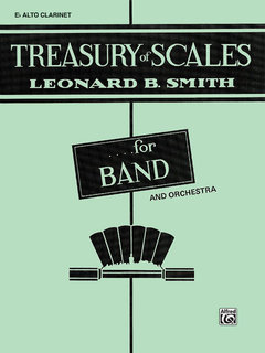 Treasury of Scales for Band and Orchestra - E-Flat Alto Clarinet Buch