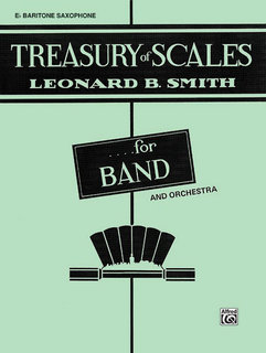 Treasury of Scales for Band and Orchestra - E-Flat Baritone Saxophone Buch