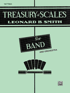 Treasury of Scales for Band and Orchestra - 1st F Horn Buch