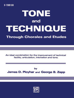 Tone and Technique - B-Flat Tenor Saxophone Buch